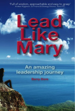 Lead Like Mary - an amazing leadership journey