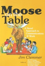 The Moose On The Table