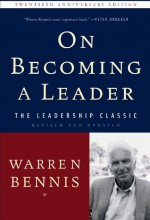On Becoming a Leader - Warren Bennis