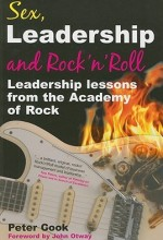 Sex, Leadership & Rock and Roll