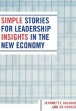 Simple Stories for Leadership Insights in The New Economy